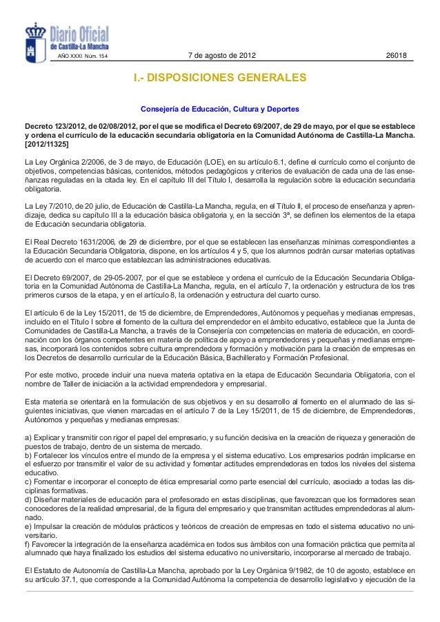 I.- DISPOSICIONES GENERALESConsejería de Educación, Cultura y DeportesDecreto 123/2012, de 02/08/2012, por el que se modif...