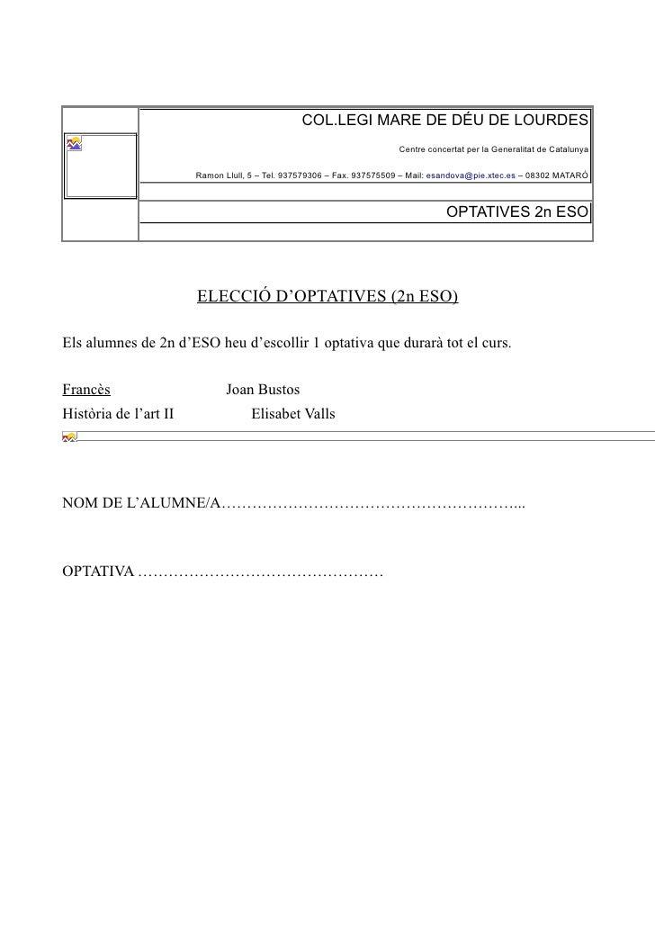 COL.LEGI MARE DE DÉU DE LOURDES                                                                      Centre concertat per ...