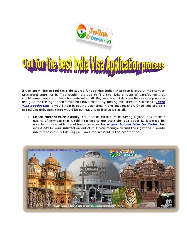 If you are willing to find the right source for applying Indian Visa then it is very important to take good steps for it. ...