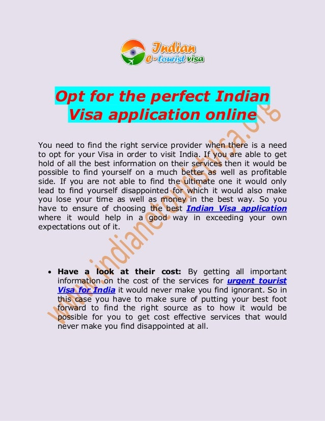 Opt for the perfect Indian Visa application online You need to find the right service provider when there is a need to opt...
