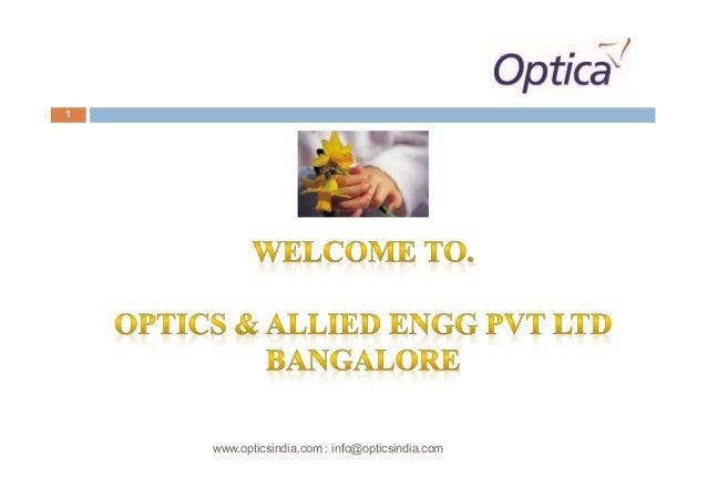 Optics Amp Allied Engg Pvt Ltd Company Profile