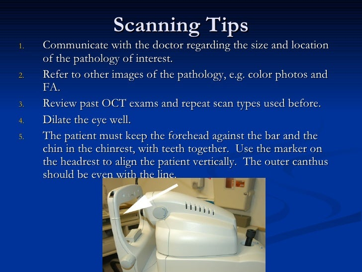 Scanning Tips <ul><li>Communicate with the doctor regarding the size and location of the pathology of interest. </li></ul>...