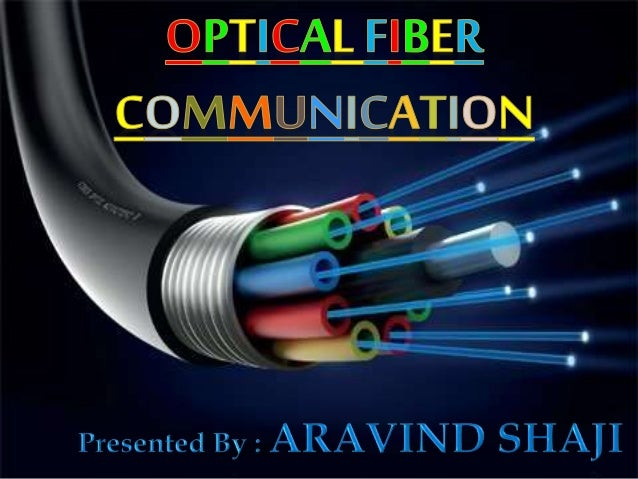 HIntroduction HWhat are Optical Fibers? HStructure of optical fiber HWorkings principle of optical fiber HOptical fiber co...