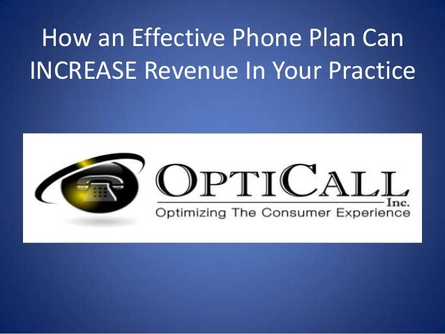 How an Effective Phone Plan CanINCREASE Revenue In Your Practice