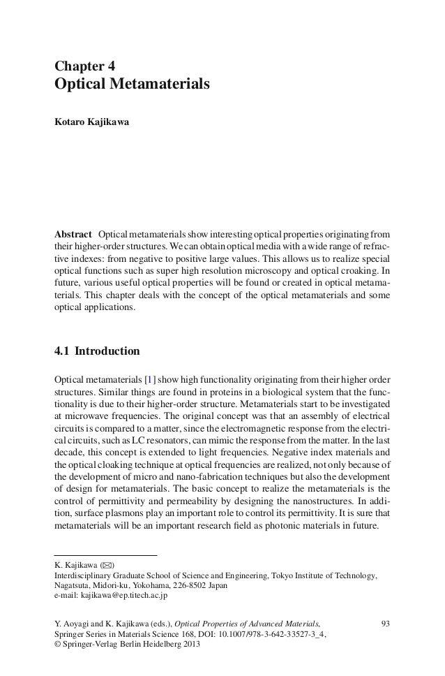 Chapter 4 Optical Metamaterials Kotaro Kajikawa Abstract Opticalmetamaterialsshowinterestingopticalpropertiesoriginatingfr...