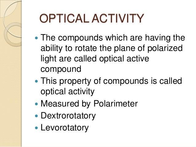 optical rotation