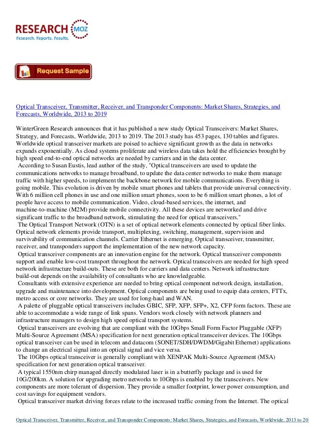 Optical Transceiver, Transmitter, Receiver, and Transponder Components: Market Shares, Strategies, andForecasts, Worldwide...