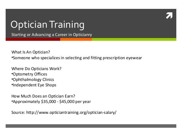 Optician Training - Job description of an optician