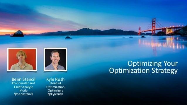 Optimizing Your Optimization Strategy