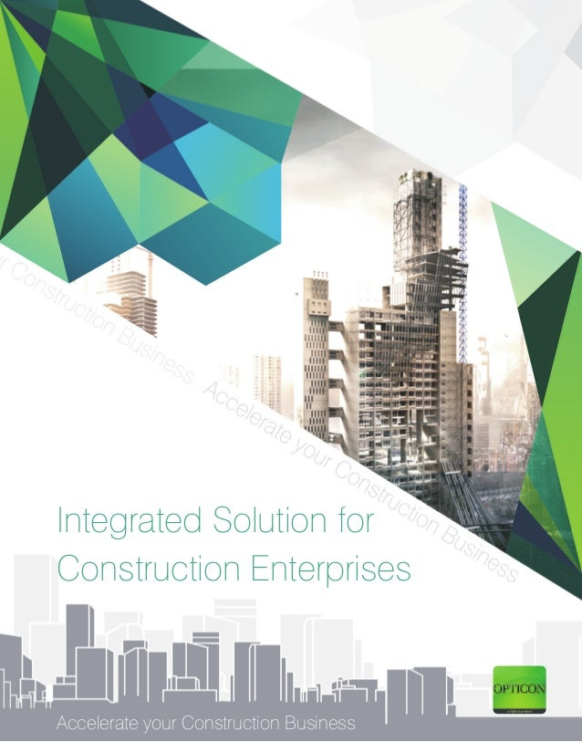 Integrated Solution forConstruction EnterprisesAccelerate your Construction Business