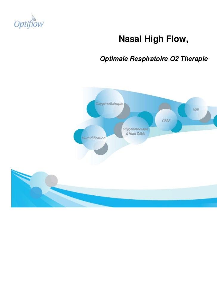 Nasal High Flow,Optimale Respiratoire O2 Therapie