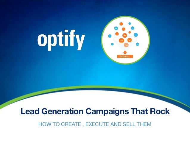 Lead Generation Campaigns That RockHOW TO CREATE , EXECUTE AND SELL THEM
