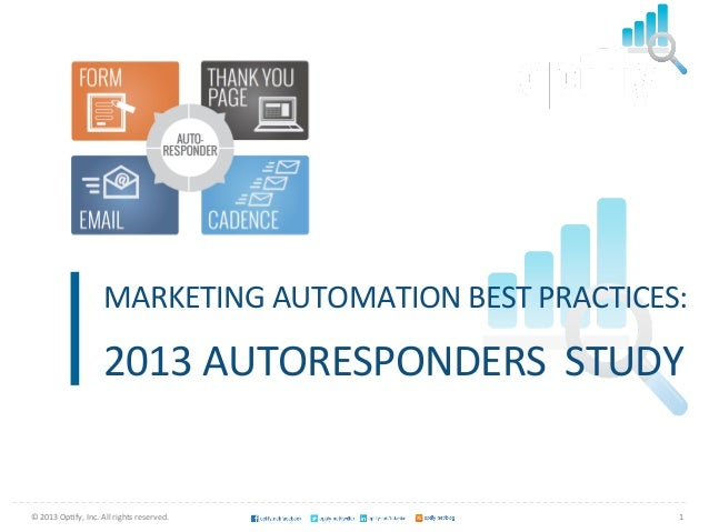 MARKETING AUTOMATION BEST PRACTICES:                                                                2013 AUTOR...
