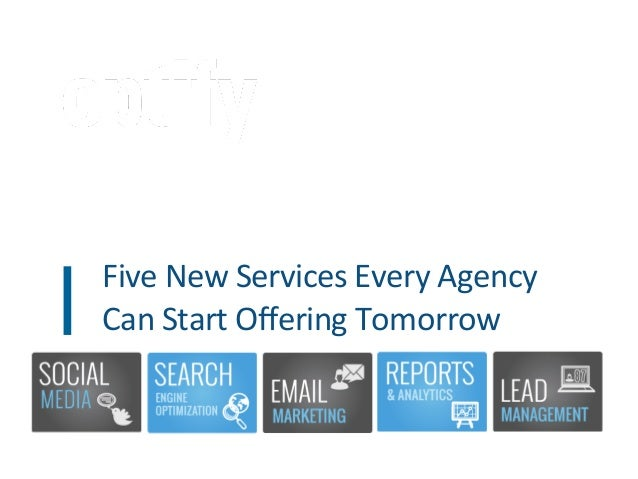 Five New Services Every Agency Can Start Offering Tomorrow