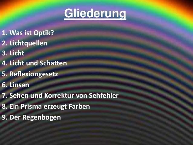 Natürliche Lichtquellen optik, licht, lichtquellen