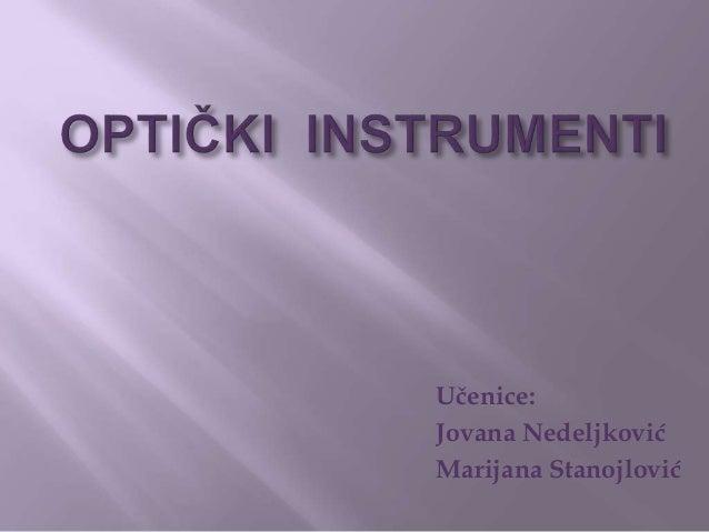 Učenice:  Jovana Nedeljković  Marijana Stanojlović
