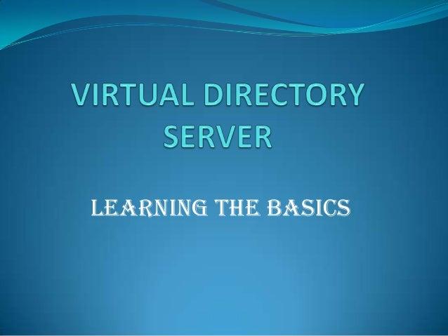 Learning the Basics