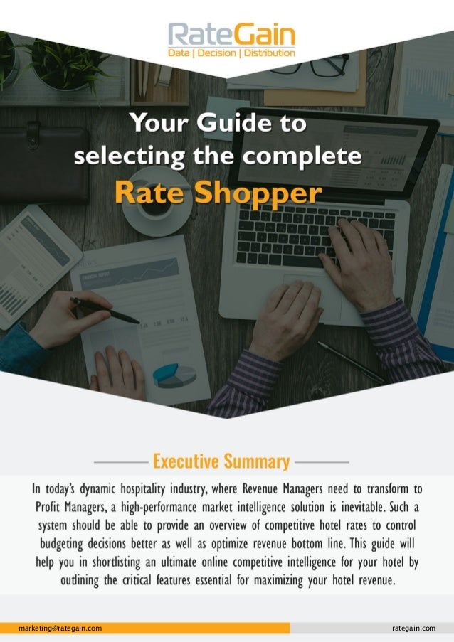 A Guide to choose Rate Shopper Tool rategain.com marketing@rategain.com rategain.com