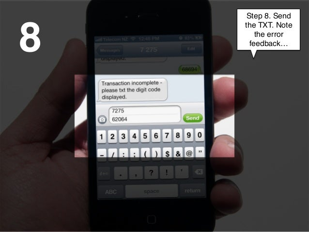 Step 8. Send8    the TXT. Note        the error      feedback…!            !