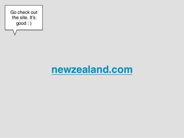 "Go check out the site. It's   good : )!      !                  newzealand.com"""