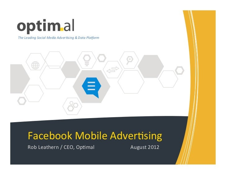 Over half of Facebook users (543million people worldwide) access thesite on Mobile102 million people accessedFacebook sole...