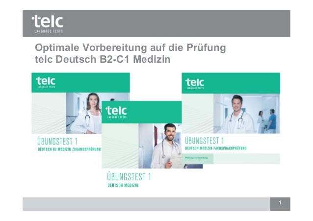 Optimale Vorbereitung auf die Prüfung telc Deutsch B2-C1 Medizin 1
