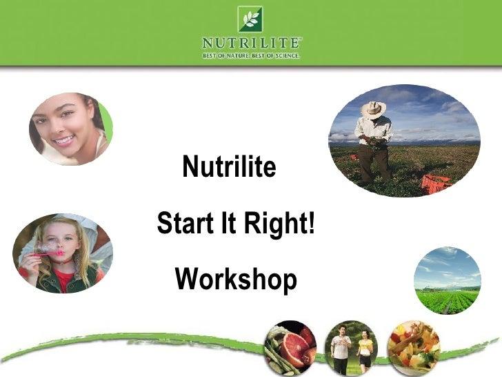 Nutrilite Start It Right!  Workshop