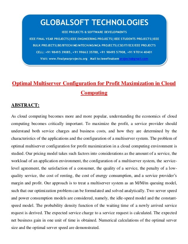 Optimal Multiserver Configuration for Profit Maximization in Cloud Computing ABSTRACT: As cloud computing becomes more and...