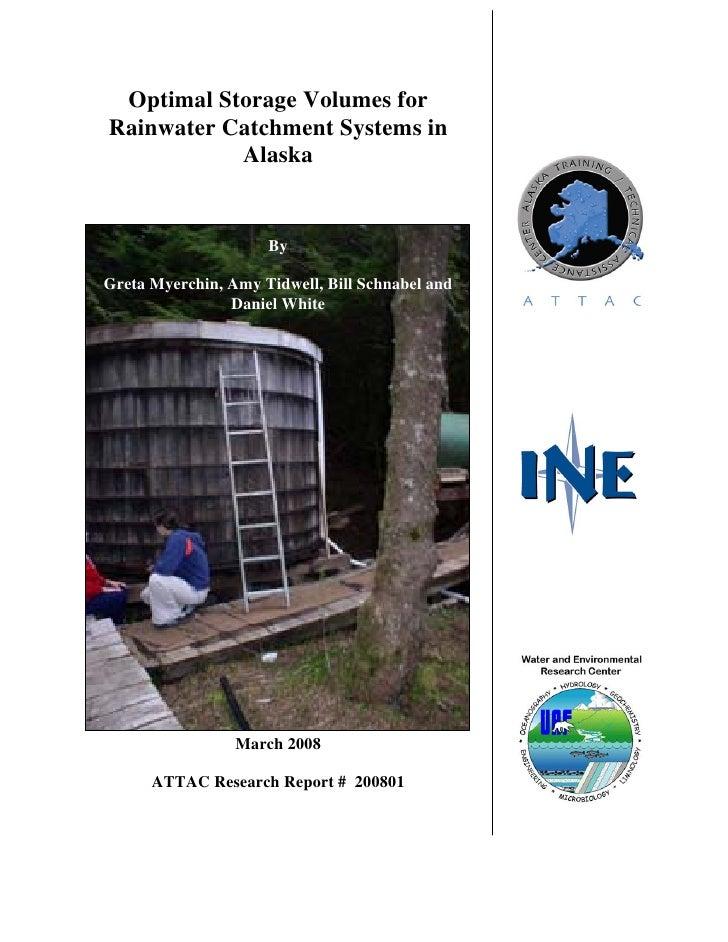 Optimal Storage Volumes forRainwater Catchment Systems in           Alaska                     ByGreta Myerchin, Amy Tidwe...