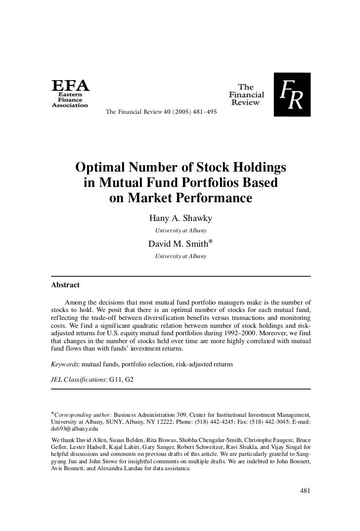 The Financial Review 40 (2005) 481--495         Optimal Number of Stock Holdings          in Mutual Fund Portfolios Based ...