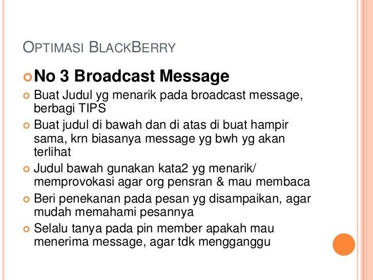 OPTIMASI BLACKBERRY No   3 Broadcast Message Buat Judul yg menarik pada broadcast message,  berbagi TIPS Buat judul di ...