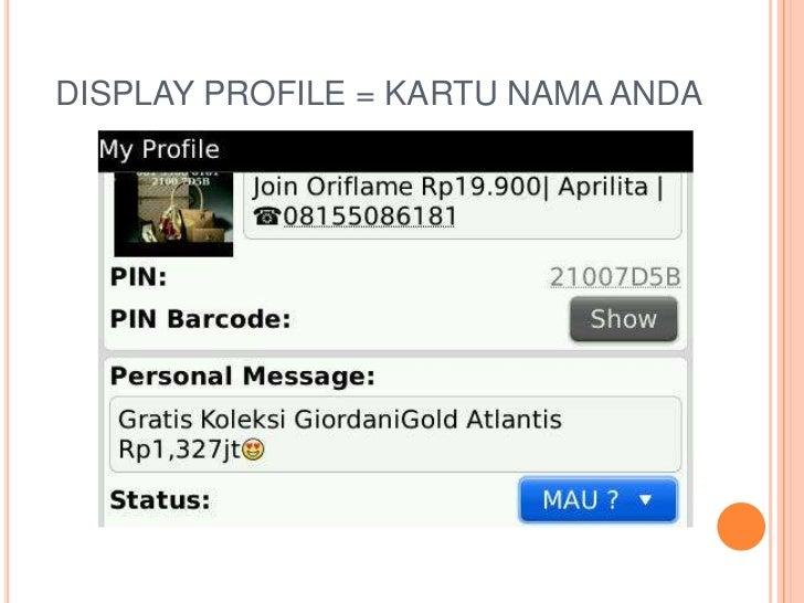 DISPLAY PROFILE = KARTU NAMA ANDA