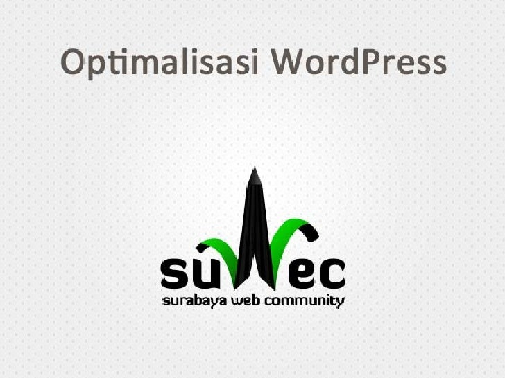 Optimasi WordPress - suwec