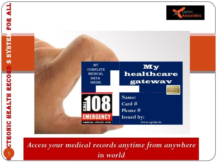 Electronic health record  s system  for all My Complete medical data  inside My healthcare gateway Name: Card # Phone # Is...