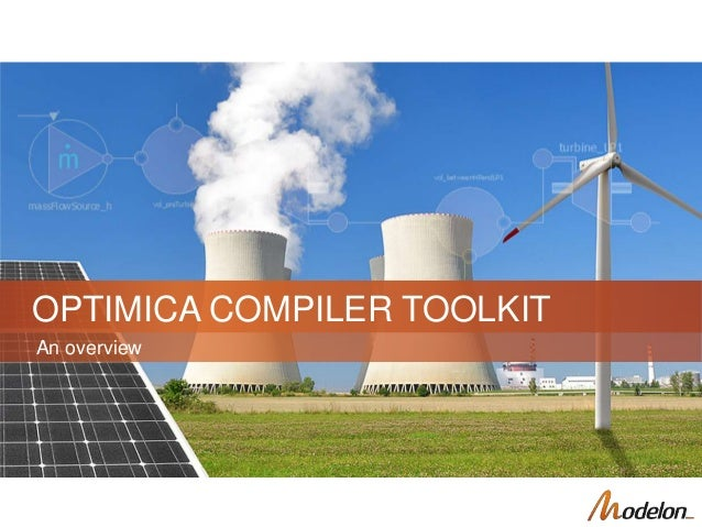 An overview OPTIMICA COMPILER TOOLKIT