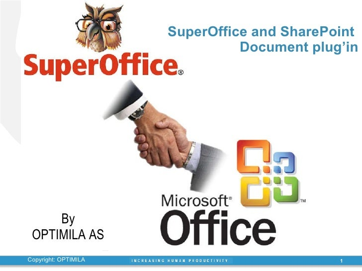 SuperOffice and SharePoint  Document plug'in By OPTIMILA AS