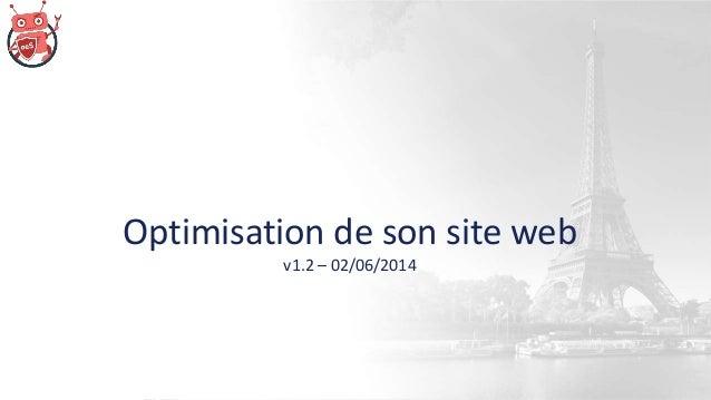 Optimisation de son site web v1.2 – 02/06/2014