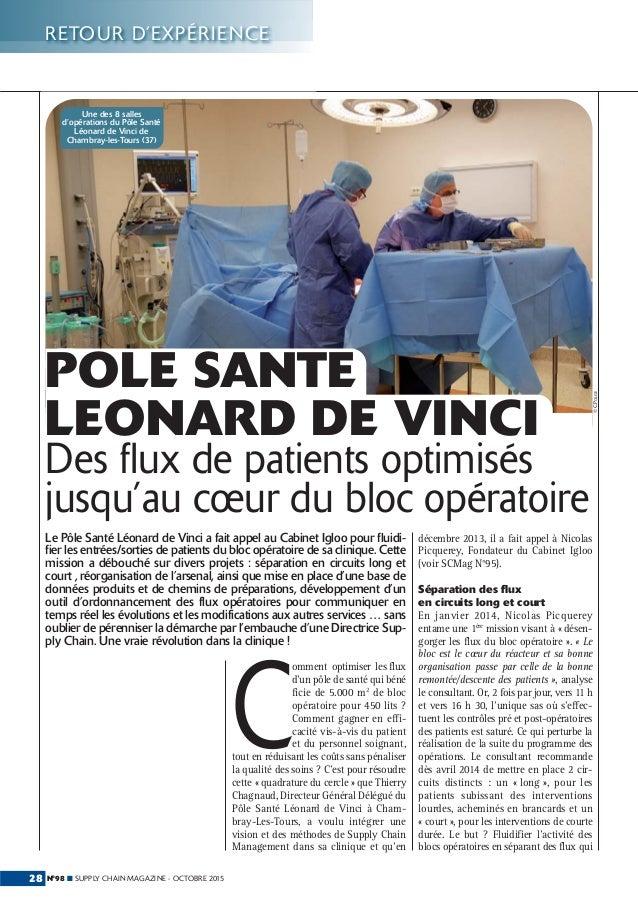 N°98 ■ SUPPLY CHAIN MAGAZINE - OCTOBRE 201528 RETOUR D'EXPÉRIENCE ©C.POLGE Le Pôle Santé Léonard de Vinci a fait appel au ...