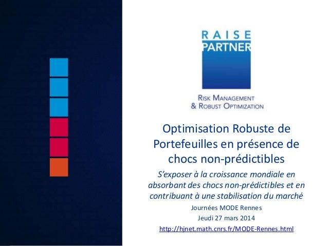 Optimisation Robuste de Portefeuilles en présence de chocs non-prédictibles S'exposer à la croissance mondiale en absorban...