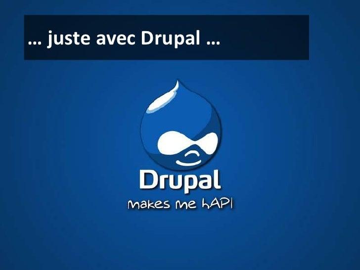 Plus simple àgérerque le traficconnecté<br />… juste avec Drupal …<br />