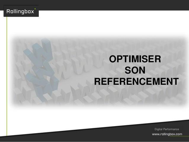 OPTIMISER SON REFERENCEMENT Digital Performance