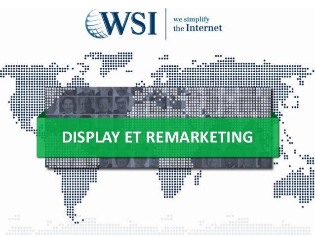 DISPLAY ET REMARKETING