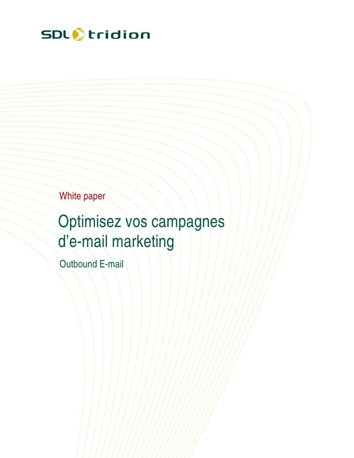 White paper  Optimisez vos campagnes d'e-mail marketing Outbound E-mail