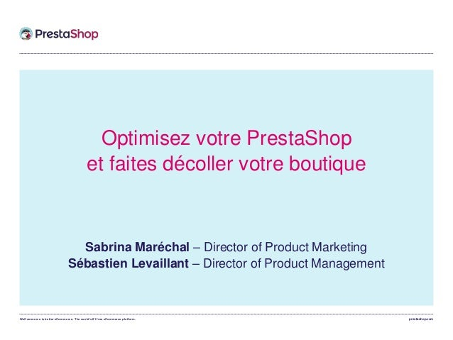 WeCommerce is better eCommerce. The world's #1 free eCommerce platform. prestashop.com Optimisez votre PrestaShop et faite...