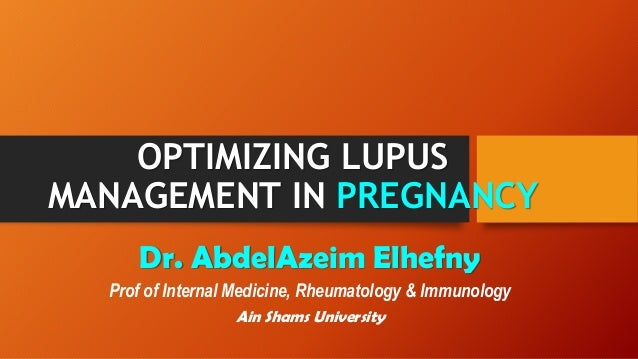 Optimising Lupus Management In Pregnancy