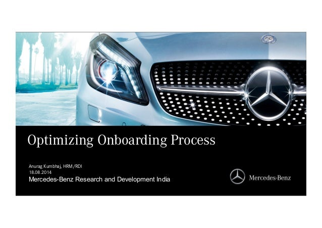 Mercedes-Benz Research and Development India Mercedes-Benz Research and Development India Optimizing Onboarding Process An...