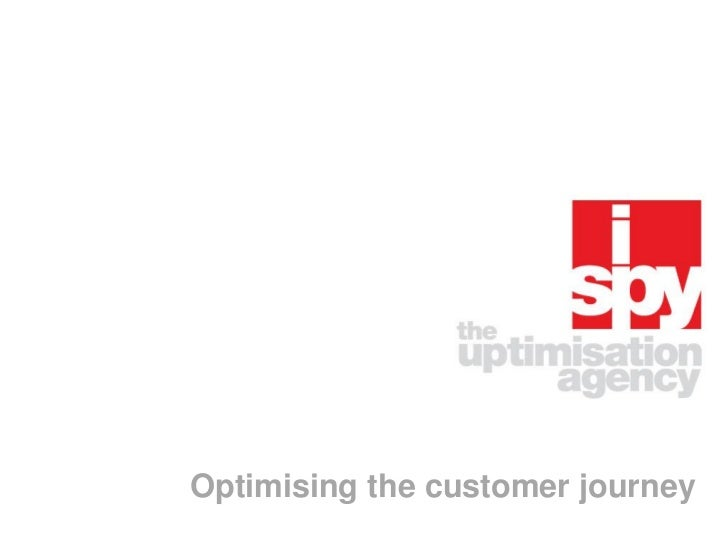 Optimising the customer journey