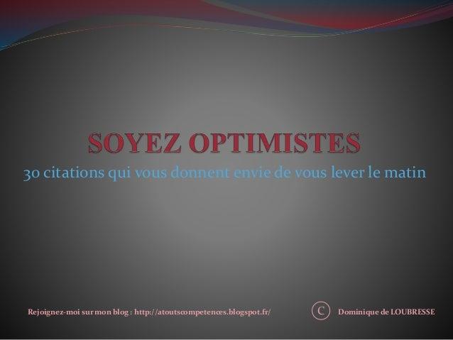 30 citations qui vous donnent envie de vous lever le matin  Rejoignez-moi sur mon blog : http://atoutscompetences.blogspot...