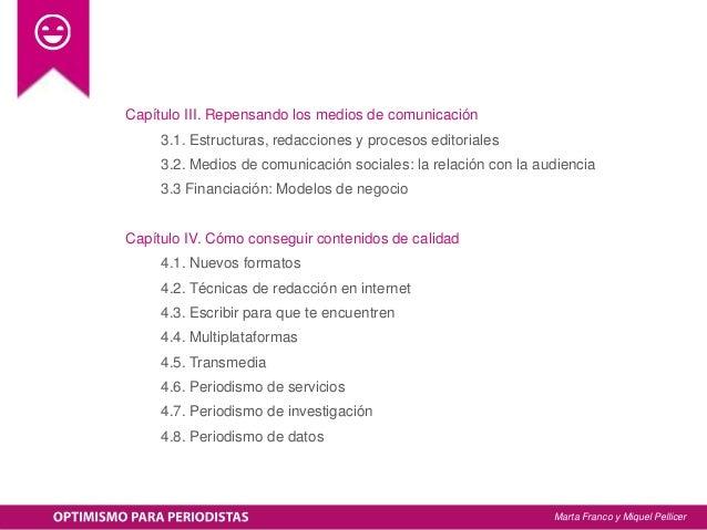 Capítulo III. Repensando los medios de comunicación 3.1. Estructuras, redacciones y procesos editoriales 3.2. Medios de co...