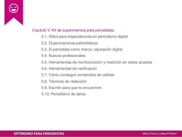 Capítulo V. Kit de supervivencia para periodistas. 5.1. Sitios para especializarse en periodismo digital 5.2. Organizacio...